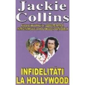 Infidelitati la Hollywood - Jackie Collins imagine