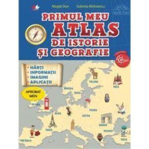 Primul meu atlas de istorie si geografie - Magda Stan Gabriela Barbulescu imagine