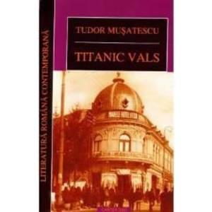 Titanic Vals ed.2012 - Tudor Musatescu imagine