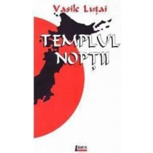Templul noptii - Vasile Lutai imagine
