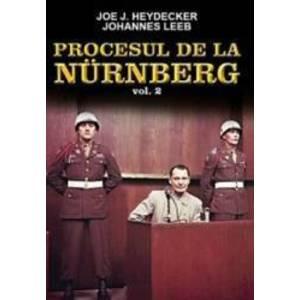 Procesul De La Nurenberg Vol. 2 - Joe J. Heydecker Johannes Leeb imagine