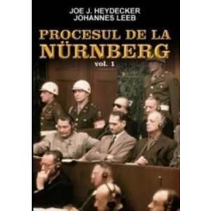 Procesul De La Nurenberg Vol. 1 - Joe J. Heydecker Johannes Leeb imagine