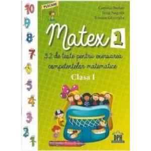 Matex 1 - 32 de teste pentru exersarea competentelor matematice - Clasa 1 - Camelia Burlan Irina Negoita imagine