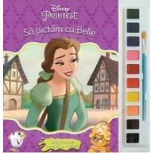 Sa pictam cu Belle - Carte de colorat cu pensula si acuarele imagine