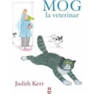 Mog la veterinar - Judith Kerr imagine