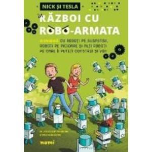 "Nick si Tesla in razboi cu robo-armata - """"""""Science Bob"""""""" Pflugfelder, Steve Hockensmith imagine"