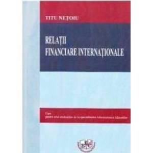Relatii financiare internationale - Titu Netoiu imagine