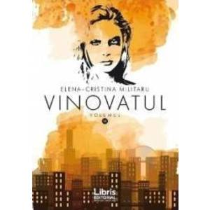 Vinovatul Vol 2 - Elena - Cristina Militaru imagine