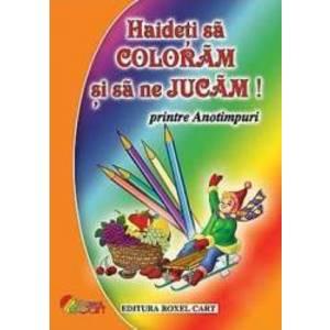 Haideti sa coloram si sa ne jucam - Printre Anotimpuri ed.2016 imagine