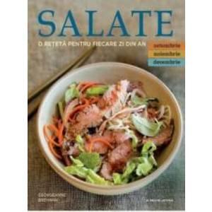 Salate. O reteta pentru fiecare zi din an. Vol.4 Octombrie Noiembrie Decembrie imagine