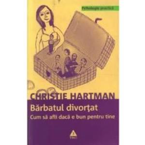 Barbatul divortat - Christie Hartman imagine