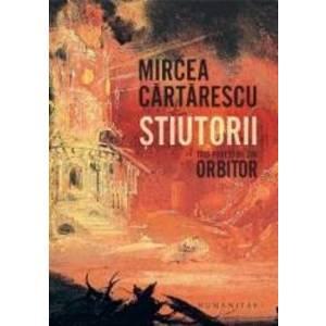 Stiutorii   Mircea Cartarescu imagine