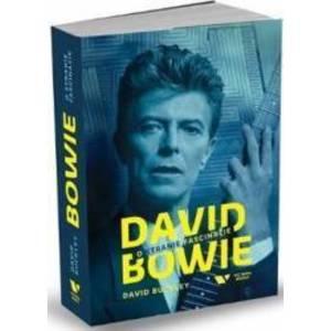 David Bowie O stranie fascinatie - David Buckley imagine