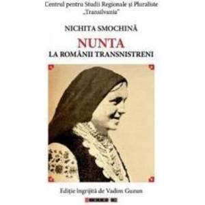 Nunta la romanii transnistreni - Nichita Smochina imagine
