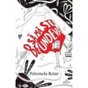 O sa ma stii de undeva ed. 2 - Petronela Rotar imagine
