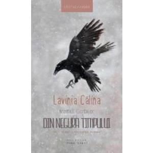 Neamul Corbilor vol.3 Din negura timpului - Lavinia Calina imagine