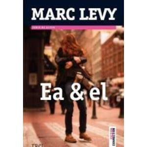 Ea si el - Marc Levy imagine
