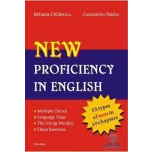 New proficiency in english + key to exercises - Mihaela Chilarescu Constantin Paidos imagine