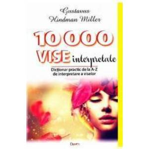 10000 Vise Interpretate - Gustavus Hindman Miller imagine