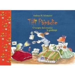Tifi Papadie - O noapte fantomatica la gradinita   Andreas H. Schmachtl imagine