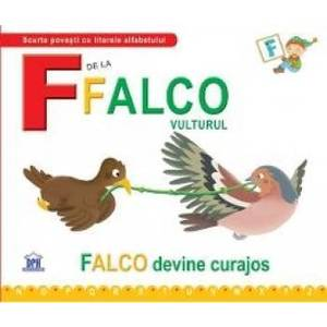F de la Falco Vulturul - Falco devine curajos cartonat imagine