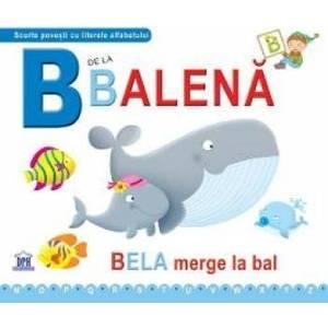 B de la Balena - Bela merge la bal necartonat imagine
