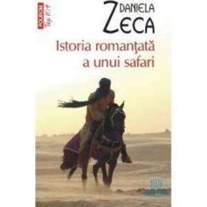 Istoria romantata a unui safari - Daniela Zeca imagine