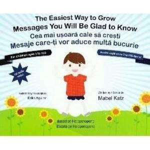 Cea mai usoara cale sa cresti. The easiest way to grow + CD - Mabel Katz Erika Aguilar imagine