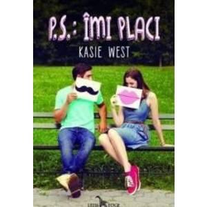 P.S. Imi placi - Kasie West imagine