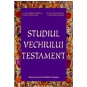 Studiul Vechiului Testament - Vladimir Prelipcean. Nicolae Neaga Gheorghe Barna imagine