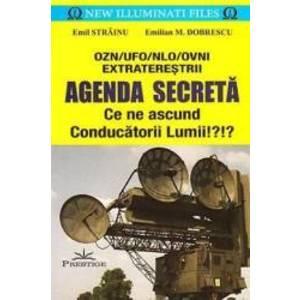 Agenda secreta. Ce ne ascund conducatorii lumii - Emil Strainu Emilian M. Dobrescu imagine
