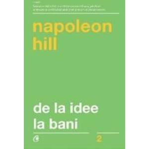 De la idee la bani ed. 3 - Napoleon Hill imagine