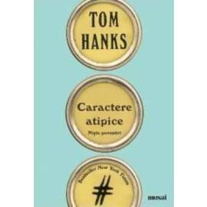 Caractere atipice - Tom Hanks imagine