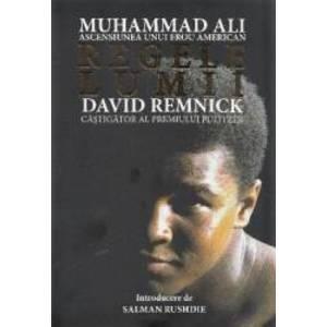 Regele lumii Muhammad Ali ascensiunea unui erou american - David Remnick imagine