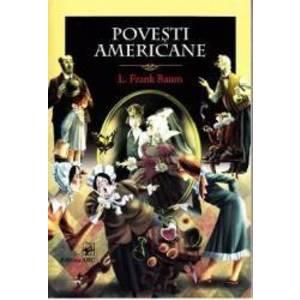 Povesti americane - L. Frank Baum imagine