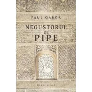 Negustorul de pipe - Paul Gabor imagine