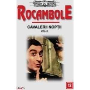 Rocambole Cavalerii Noptii Vol.2 - Ponson du Terrail imagine