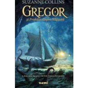 Gregor si Profetia despre Napasta | Suzanne Collins imagine