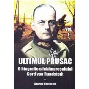 Ultimul prusac - Charles Messenger imagine