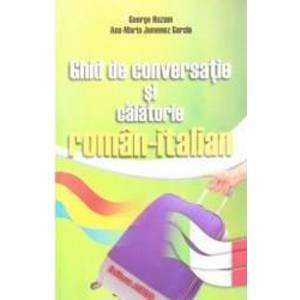 Ghid de conversatie si calatorie roman-italian - George Huzum imagine