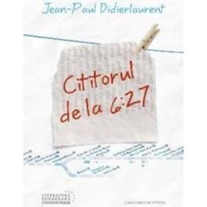 Cititorul de la 6 27 - Jean-Paul Didierlaurent imagine