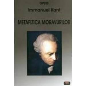 Metafizica moravurilor - Immanuel Kant imagine