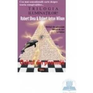 Ochiul din piramida - Robert Shea Robert Anton Wilson imagine