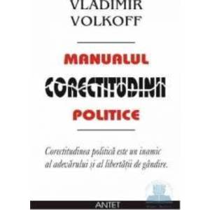 Manualul Corectitudinii Politice - Vladimir Volkoff imagine