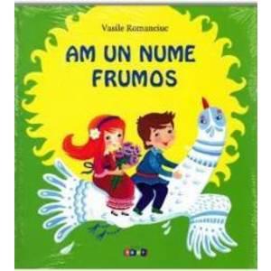 Am un nume frumos - Vasile Romanciuc imagine