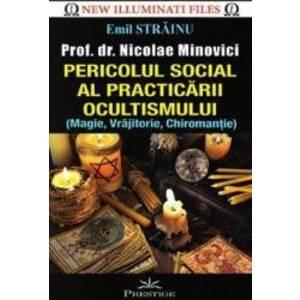 Pericolul social al practicarii ocultismului - Emil Strainu imagine