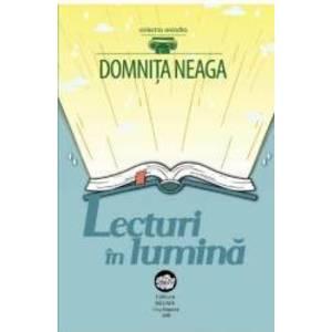Lecturi in lumina - Domnita Neaga imagine