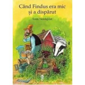 Cand Findus era mic si a disparut - Sven Nordqvist imagine