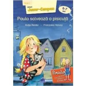 Paula salveaza o pisicuta 6-7 ani Nivel 2 - Katja Reider Franziska Harvey imagine