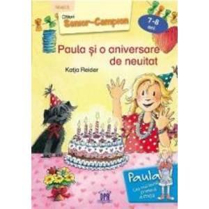 Paula si o aniversare de neuitat 7-8 ani Nivel 3 - Katja Reider Franziska Harvey imagine